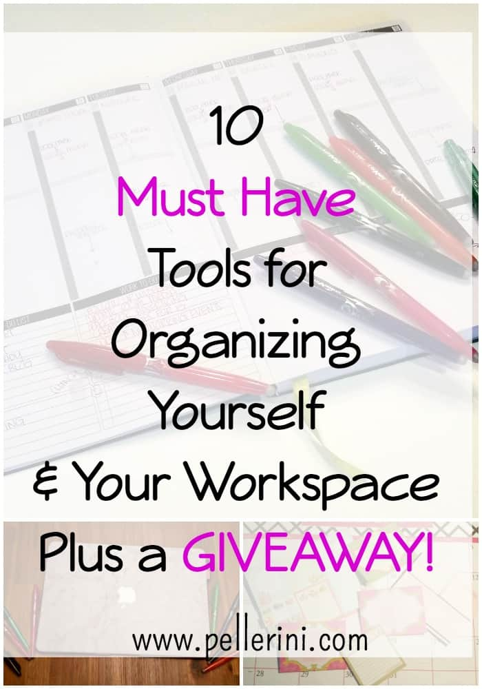 10 Must Have Tools for Organizing Yourself and Your Workspace Plus a GIVEAWAY!