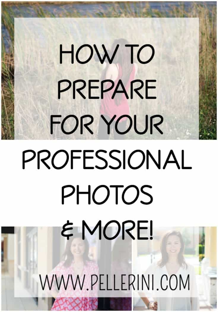How to Prepare for Your Professional Photos and More