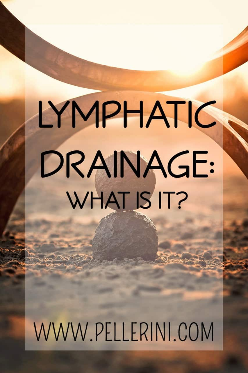 Lymphatic Drainage – What is it?