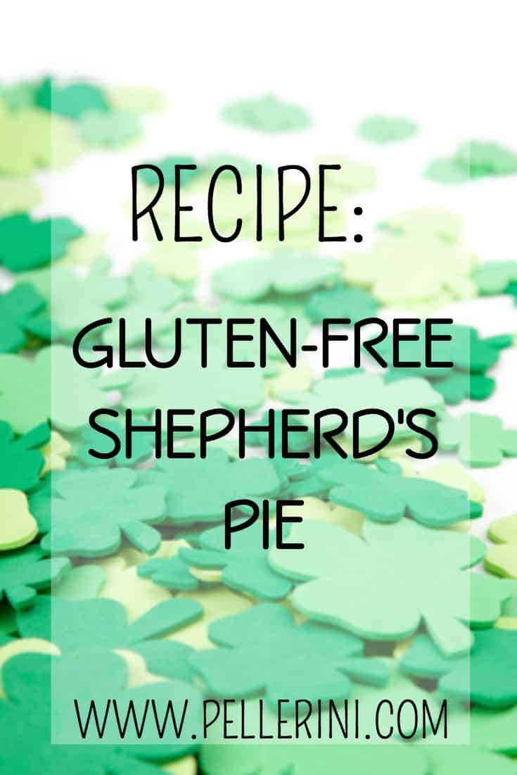 St. Patrick's Day Gluten-Free Shepherd's Pie