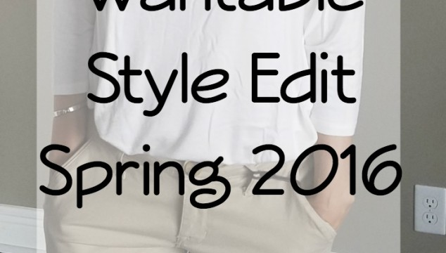 My Wantable Style Edit – Spring 2016