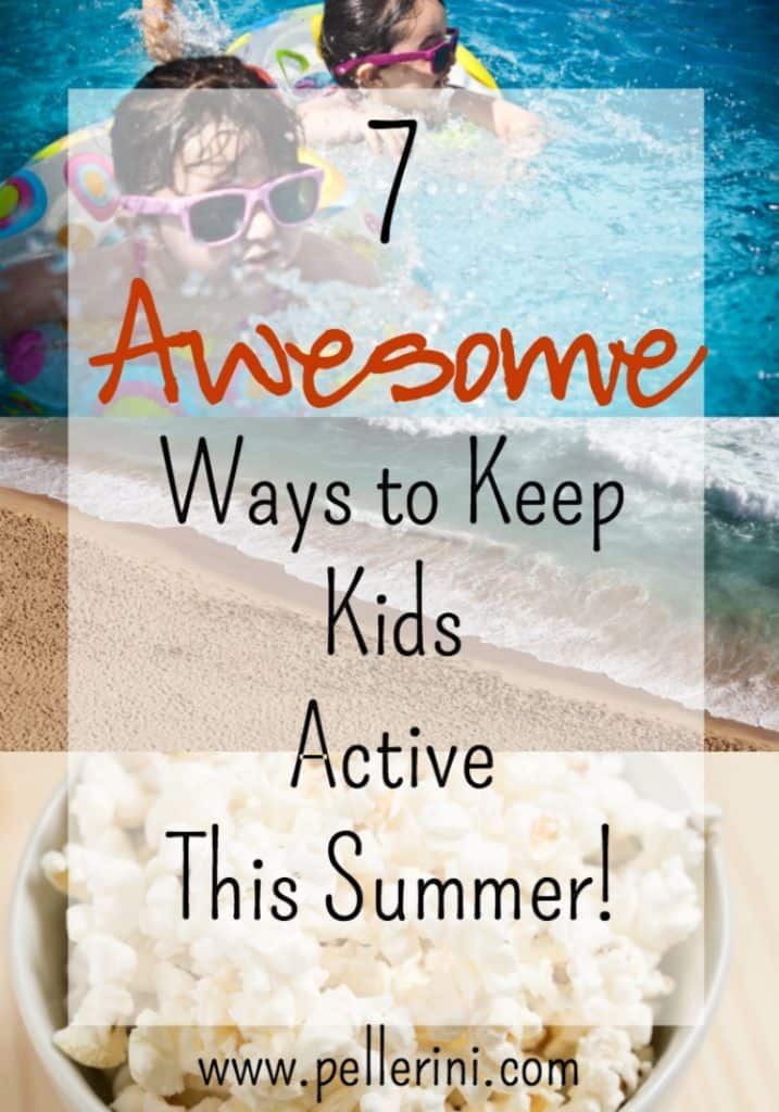 7 Awesome Ways to Keep Kids Active This Summer