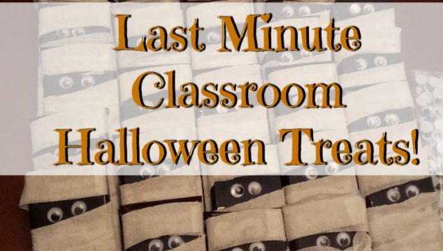 Last Minute Classroom Halloween Treats!