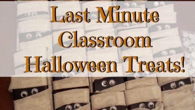 Last Minute Classroom Halloween Treats!