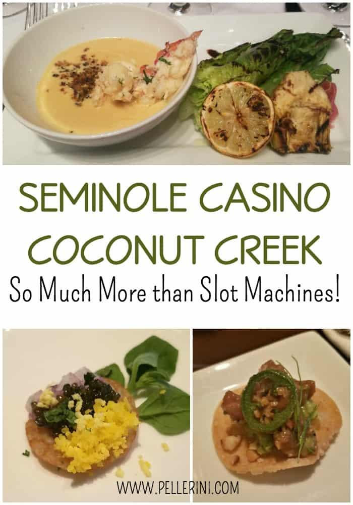 Seminole Casino Coconut Creek - Much More than Slot Machines!