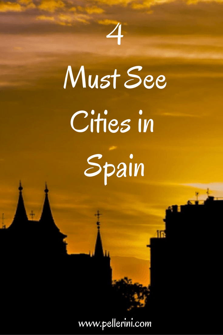4 Must See Cities in Spain