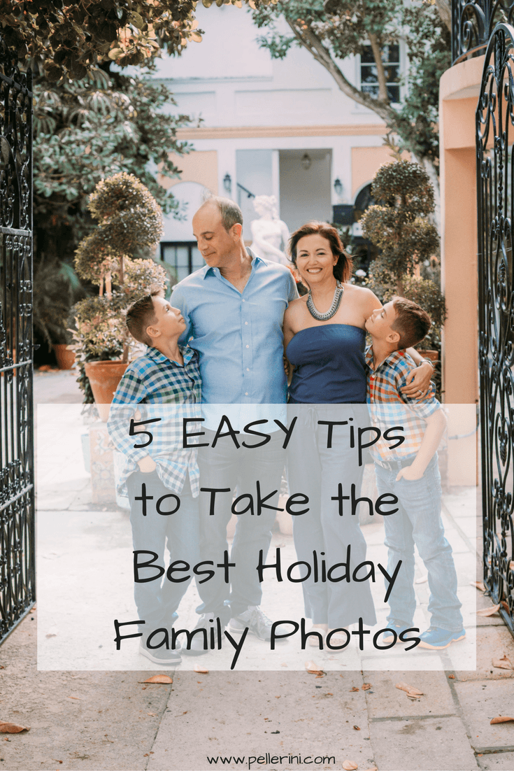 5 Easy Tips to Take the Best Holiday Family Photos – Rosie Pose Photography