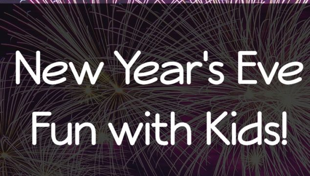New Year's Eve Fun with Kids!