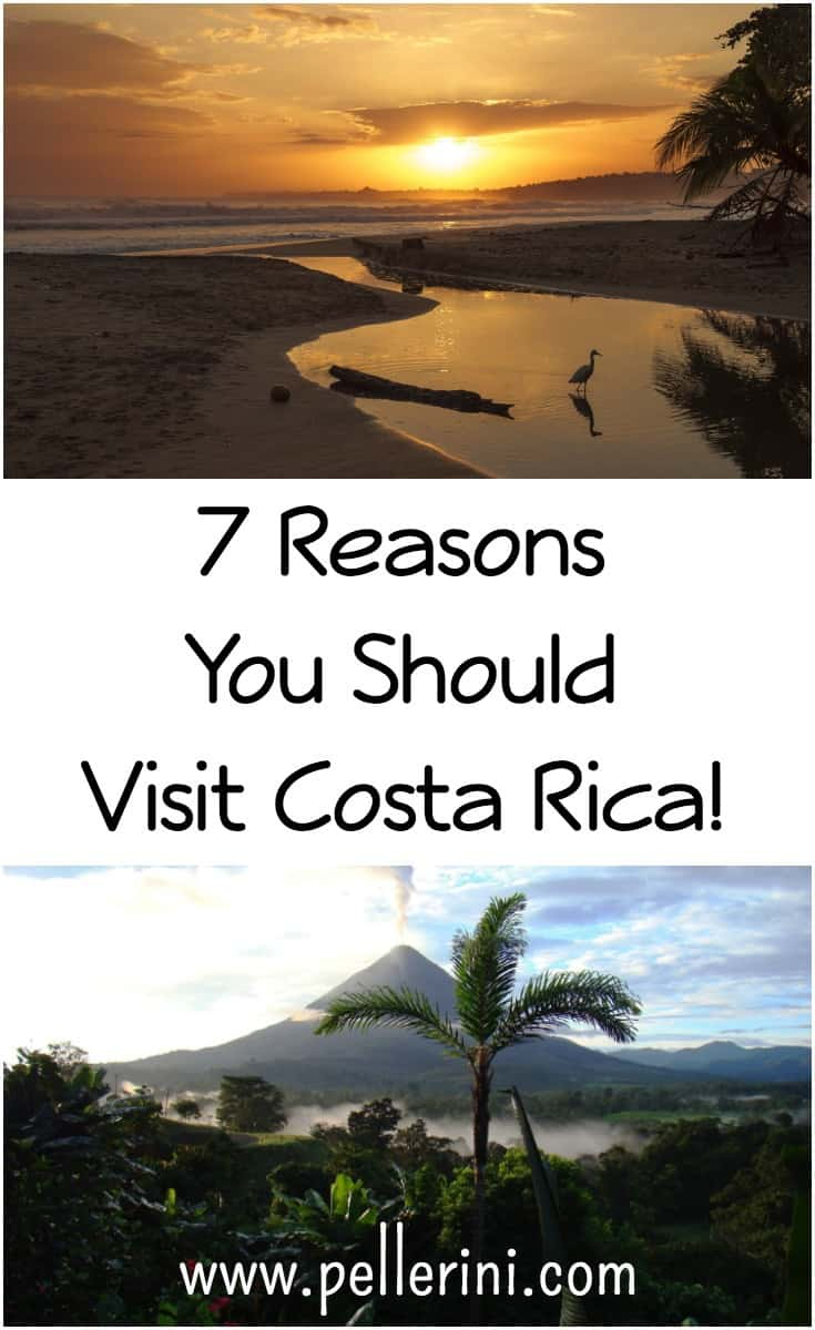 7 Reasons You Should Visit Costa Rica