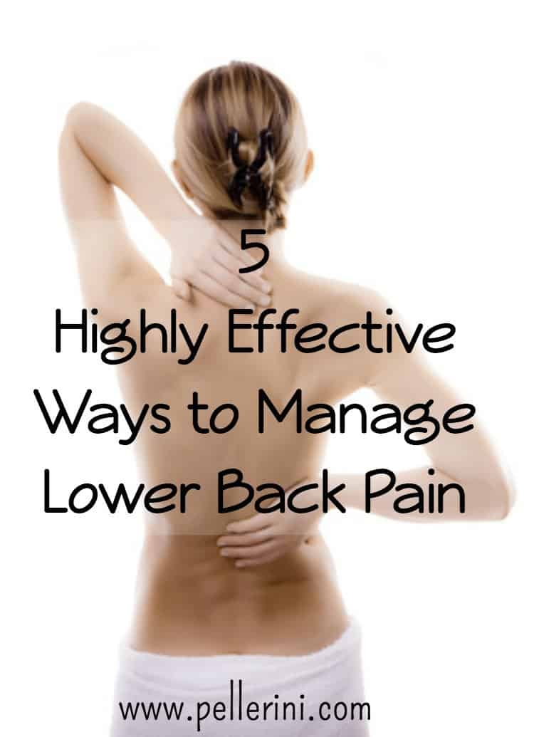 5 Highly Effective Ways to Manage Back Pain