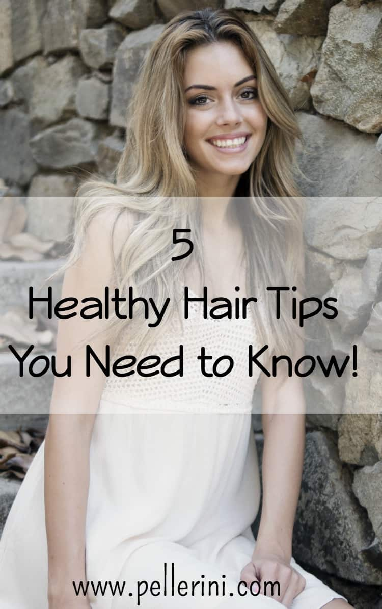 5 Healthy Hair Tips You Need to Know!