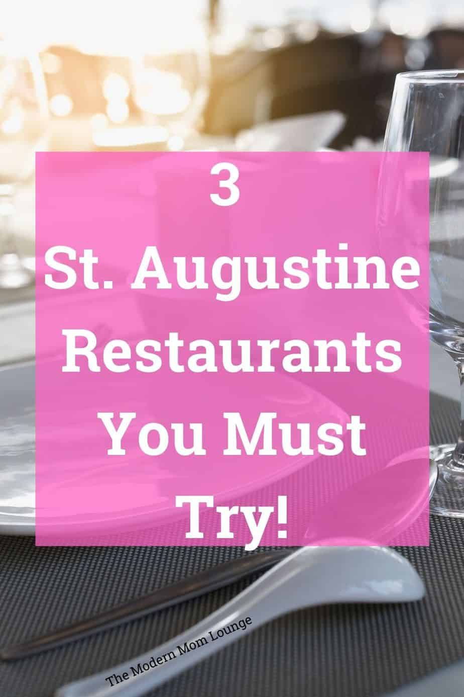 3 St. Augustine Resturants