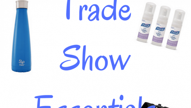 Trade Show Essentials You Need!