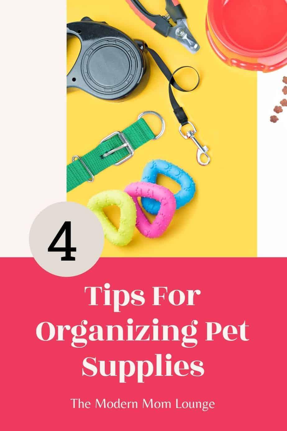 4 Tips to Organizing Pet Supplies