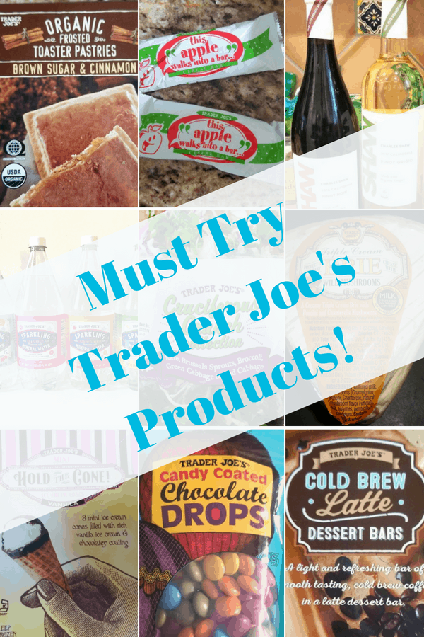 Must Try Trader Joe's Products