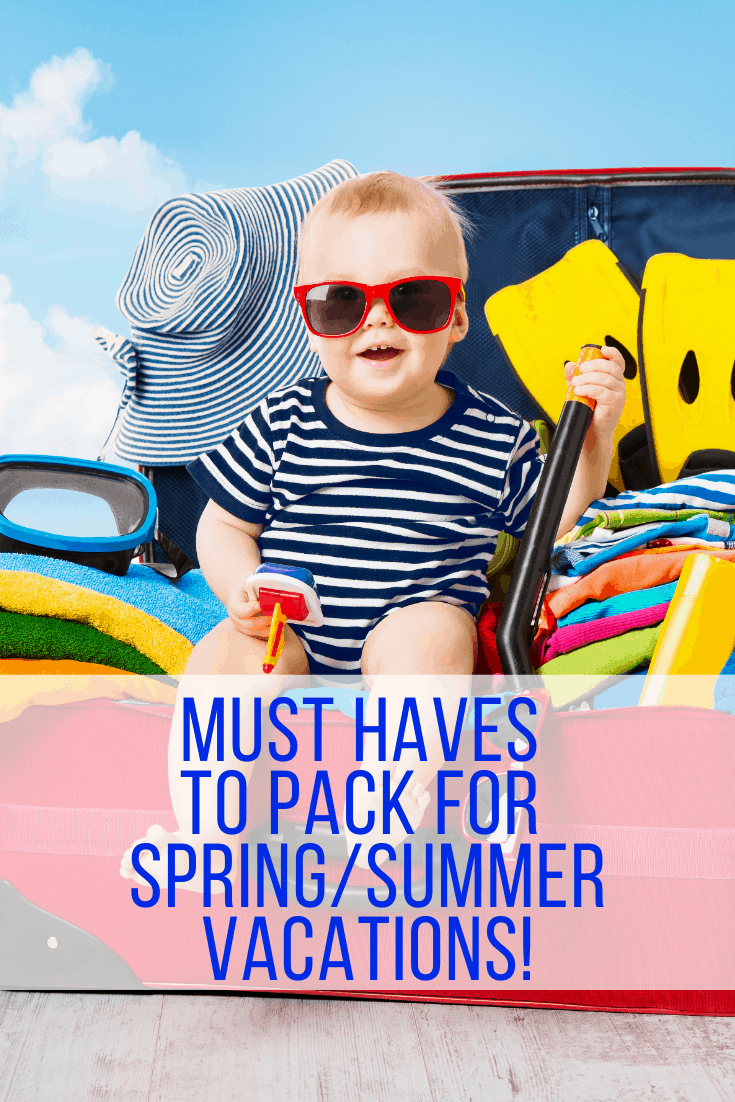 Must haves to pack for a Spring or Summer Vacation