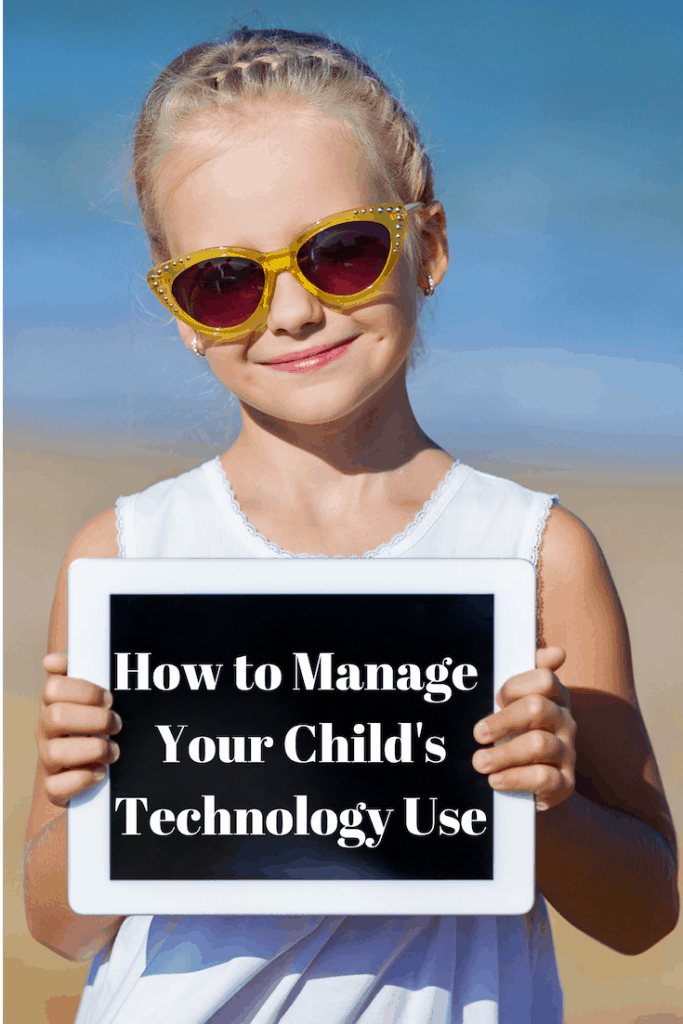 How to Manage Your Child's Technology Use