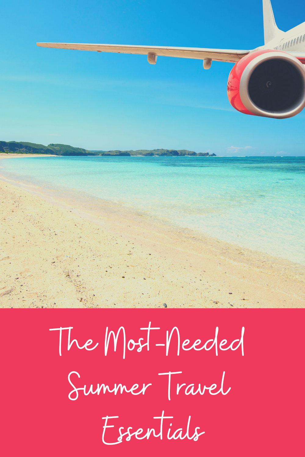 The Most Needed Summer Travel Essentials