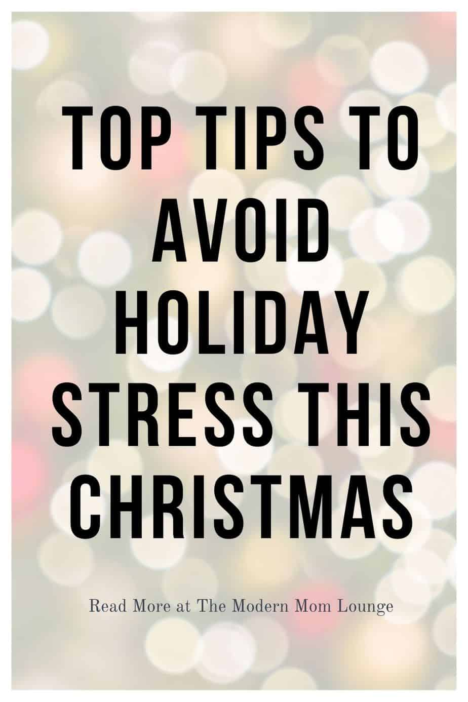 Top Tips to Avoid Holiday Stress This Christmas
