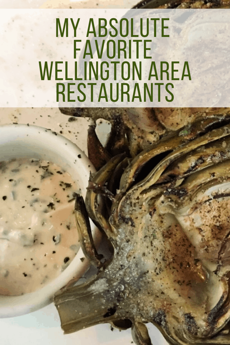 My Absolute Favorite Wellington Area Restaurants