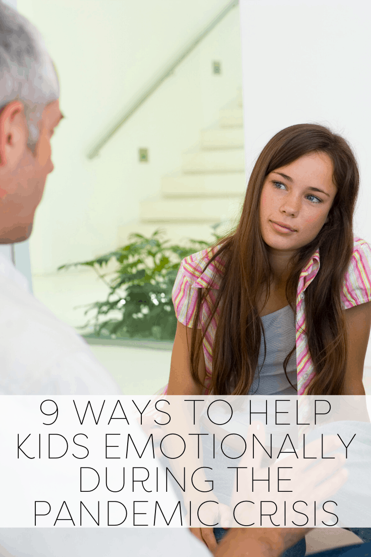 9 Ways to Help Kids Emotionally During the Pandemic Crisis