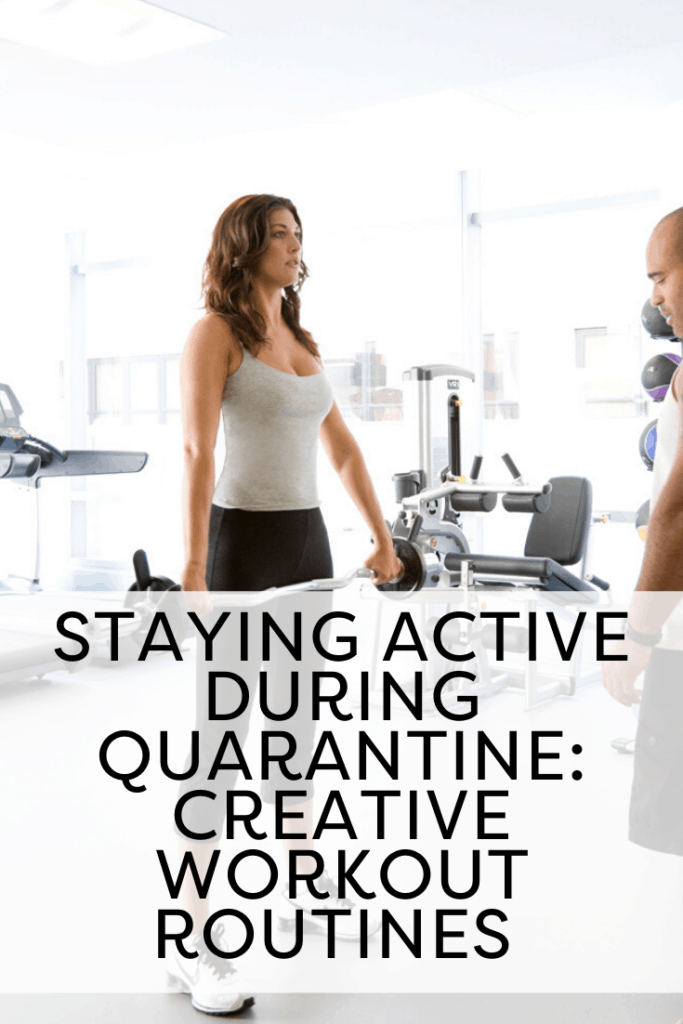 Staying active during quarantine
