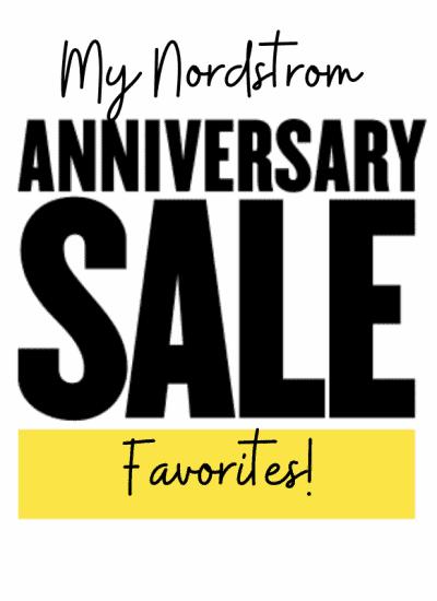 My Nordstrom Anniversary Sale Favorites!