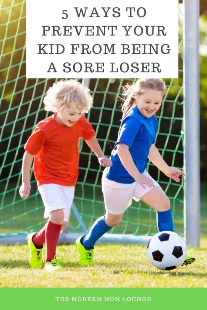 5 Ways to Prevent Your Kid From Being a Sore Loser