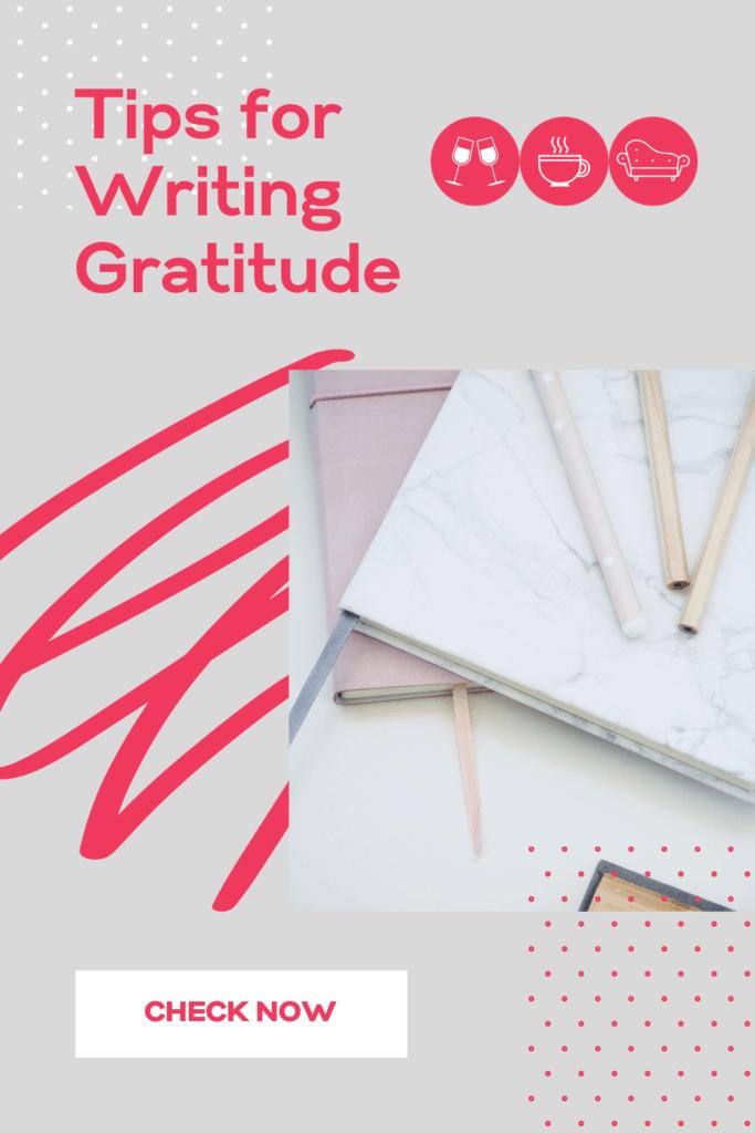 Tips for Writing Gratitude