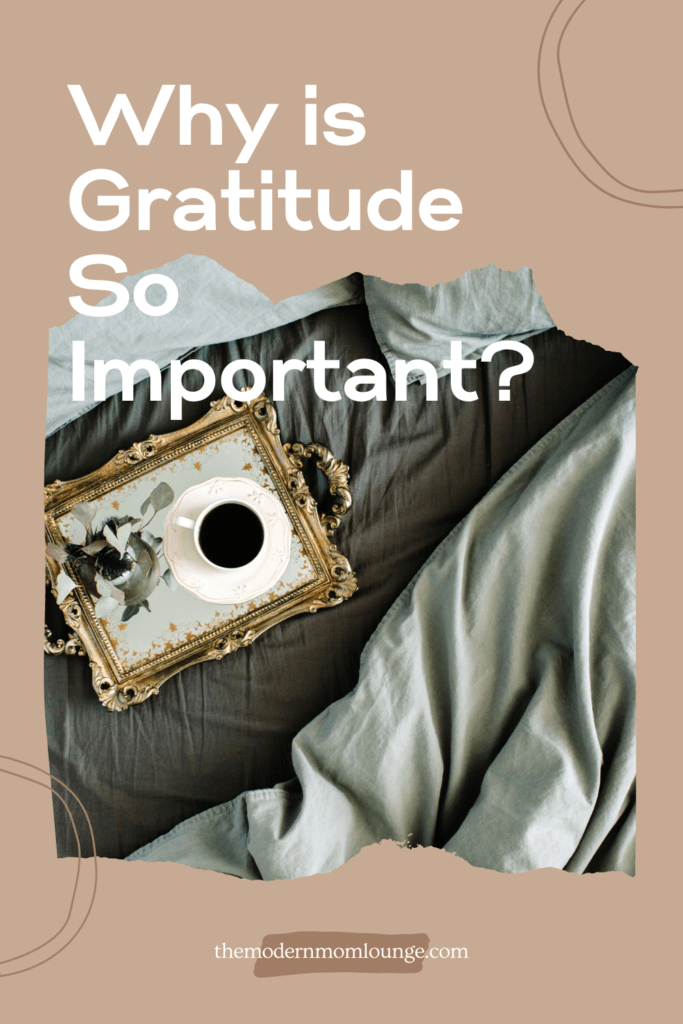 Why is Gratitude So Important?