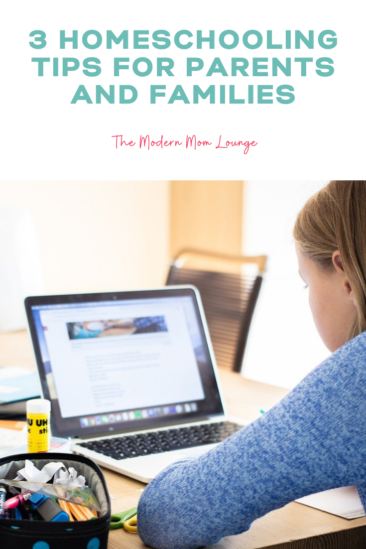 3 Homeschooling Tips for Parents and Families